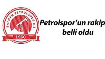 PETROLSPOR'UN RAKİPLERİ BELLİ OLDU