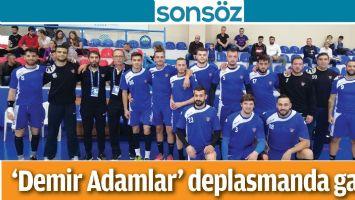 DEMİR ADAMLAR'DAN GÖĞÜS KABARTAN GALİBİYET