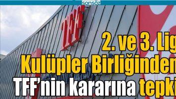 TFF'NİN KARARINA TEPKİ