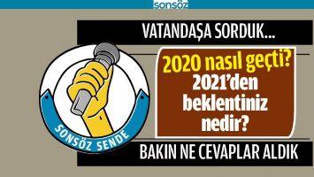 2020 NASIL GEÇTİ? 2021'DEN BEKLENTİNİZ NEDİR?