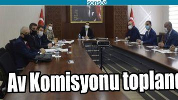 AV KOMİSYONU TOPLANDI