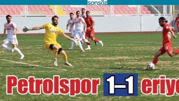 PETROLSPOR 1–1 ERİYOR