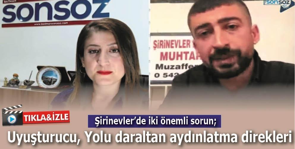ŞİRİNEVLER'DE İKİ ÖNEMLİ SORUN
