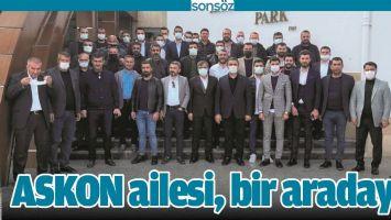 ASKON AİLESİ, BİR ARADAYDI