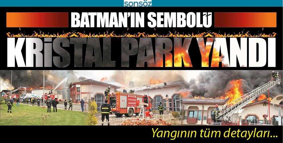 BATMAN'IN SEMBOLÜ KRİSTAL PARK YANDI
