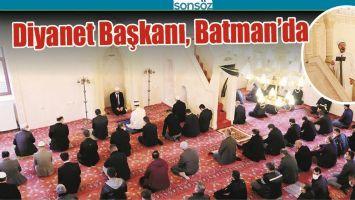 DİYANET BAŞKANI, BATMAN'DA
