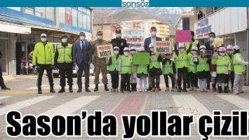 SASON'DA YOLLAR ÇİZİLDİ