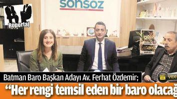 """""""HER RENGİ TEMSİL EDEN BİR BARO OLACAĞIZ"""""""