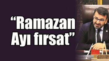 """""""RAMAZAN AYI FIRSAT"""""""