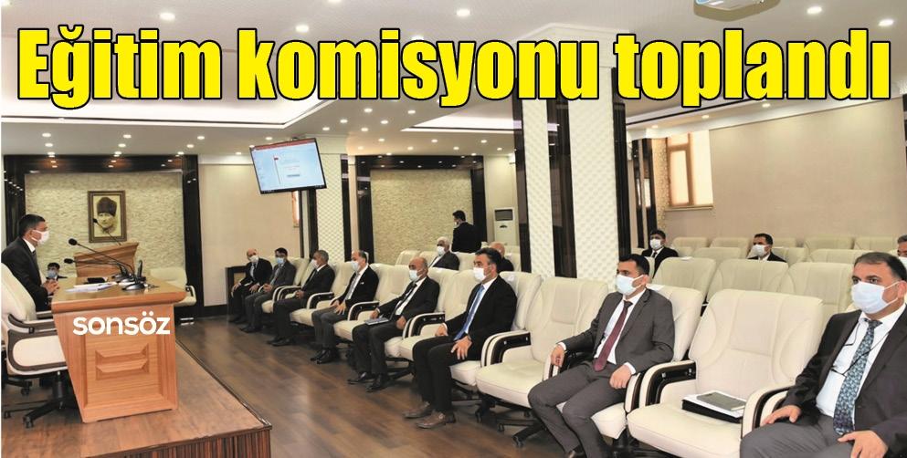 EĞİTİM KOMİSYONU TOPLANDI