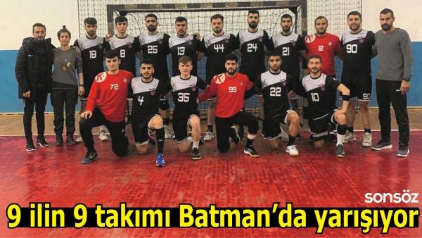 9 İLİN 9 TAKIMI BATMAN'DA YARIŞIYOR