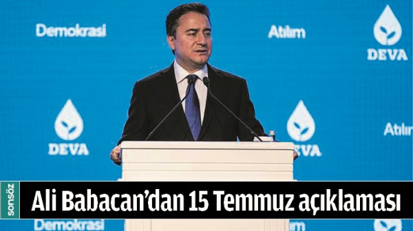 ALİ BABACAN'DAN 15 TEMMUZ AÇIKLAMASI