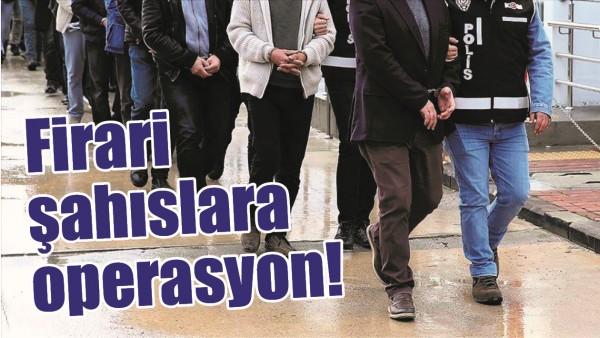 BATMAN'DA FİRARİ ŞAHISLARA OPERASYON!