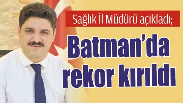 BATMAN'DA REKOR KIRILDI