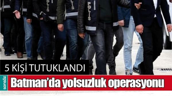 BATMAN'DA YOLSUZLUK OPERASYONU
