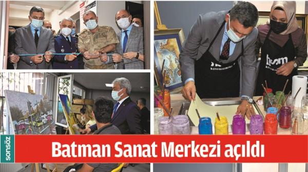 BATMAN SANAT MERKEZİ AÇILDI