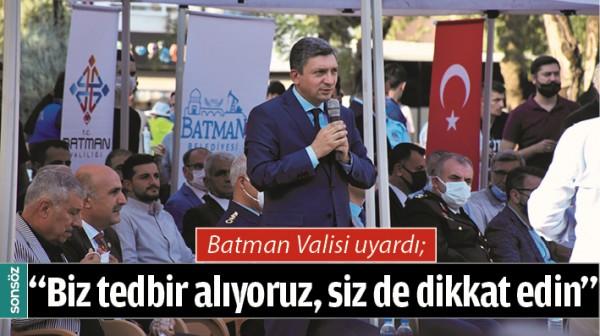 BATMAN VALİSİ UYARDI