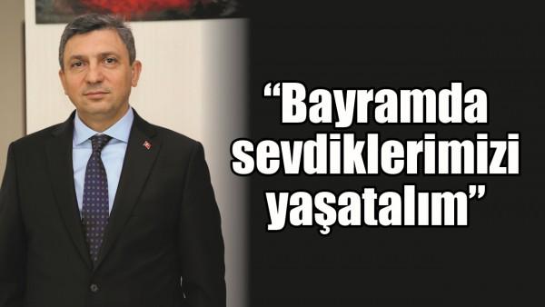 """""""BAYRAMDA SEVDİKLERİMİZİ YAŞATALIM"""""""