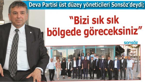 """""""BİZİ SIK SIK BÖLGEDE GÖRECEKSİNİZ"""""""