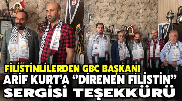 """Filistinlilerden GBC Başkanı Arif Kurt'a """"Direnen Filistin"""" sergisi teşekkürü"""