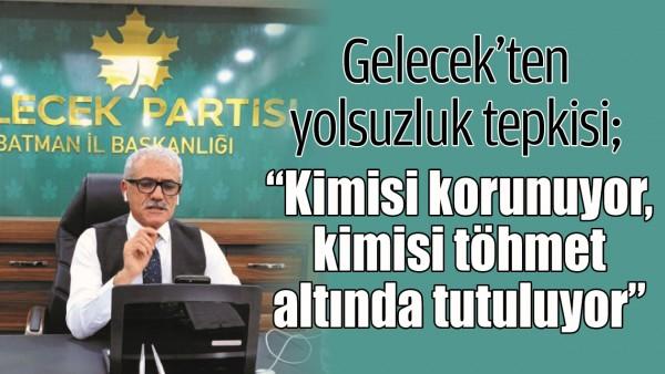 GELECEK'TEN YOLSUZLUK TEPKİSİ