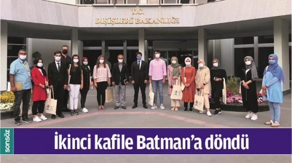 İKİNCİ KAFİLE BATMAN'A DÖNDÜ