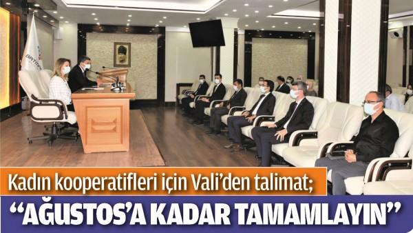 KADIN KOOPERATİFLERİ İÇİN VALİ'DEN TALİMAT