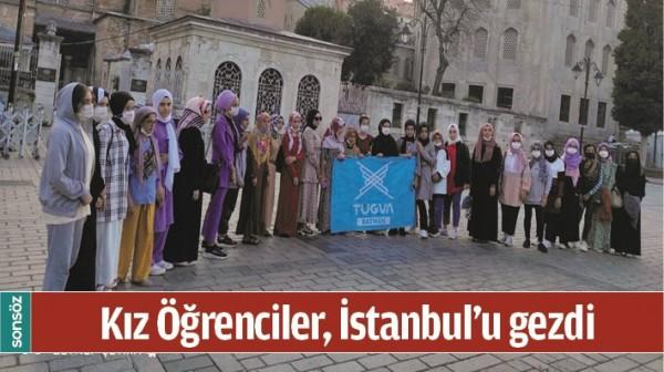 KIZ ÖĞRENCİLER, İSTANBUL'U GEZDİ