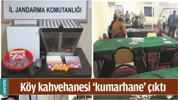 KÖY KAHVEHANESİ 'KUMARHANE' ÇIKTI