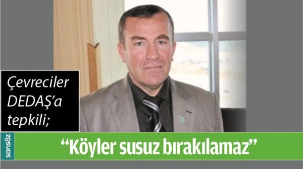 """""""KÖYLER SUSUZ BIRAKILAMAZ"""""""