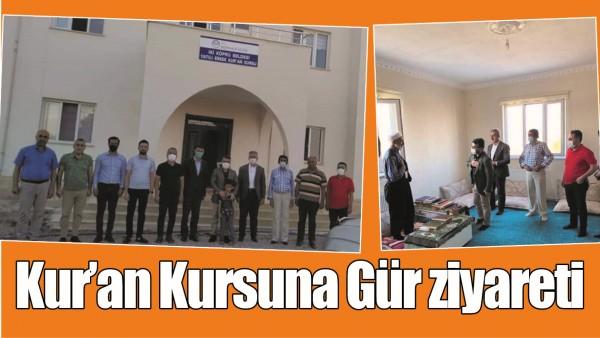 KUR'AN KURSUNA GÜR ZİYARETİ