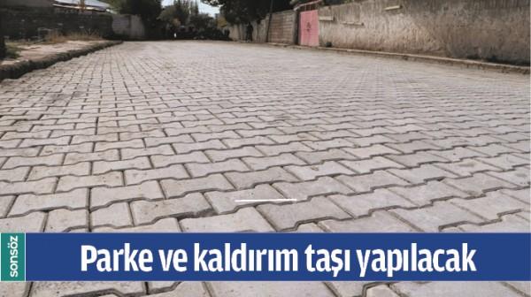 PARKE VE KALDIRIM TAŞI YAPILACAK