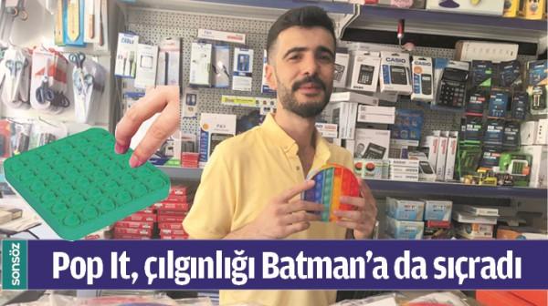POP IT, ÇILGINLIĞI BATMAN'A DA SIÇRADI