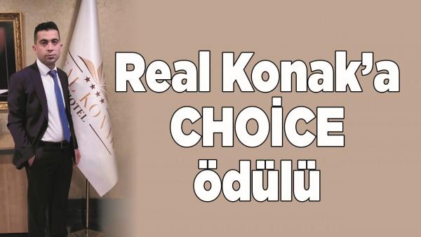 REAL KONAK'A CHOİCE ÖDÜLÜ