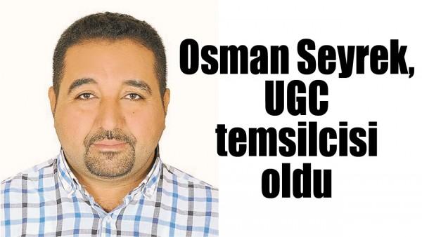 SEYREK, UGC TEMSİLCİSİ OLDU