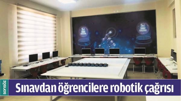 SINAVDAN ÖĞRENCİLERE ROBOTİK ÇAĞRISI