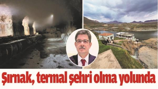 ŞIRNAK, TERMAL ŞEHRİ OLMA YOLUNDA