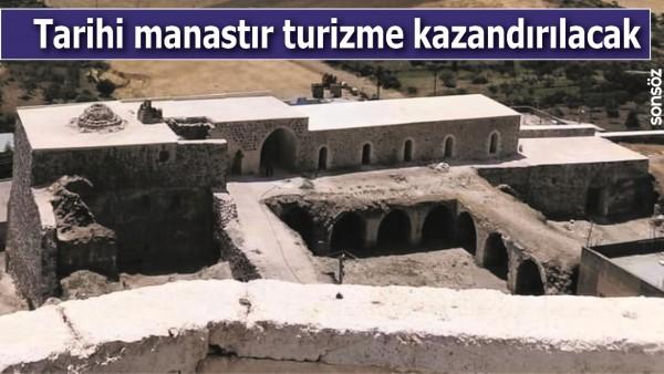 TARİHİ MANASTIR TURİZME KAZANDIRILACAK