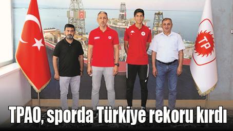 TPAO, SPORDA TÜRKİYE REKORU KIRDI