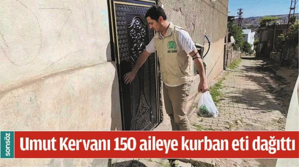 UMUT KERVANI 150 AİLEYE KURBAN ETİ DAĞITTI